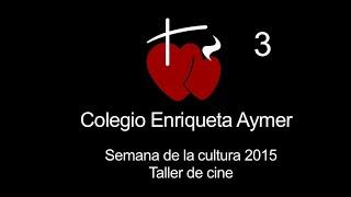 Colegio Enriqueta Aymer - Semana de la cultura - cine