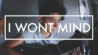 I Won't Mind - Zayn Malik (Justice Carradine Cover)
