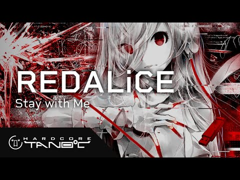 REDALiCE - Stay with Me