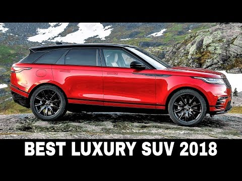 Top 10 Luxury SUVs On Sale In 2018 (Car Exterior And Interior Review)