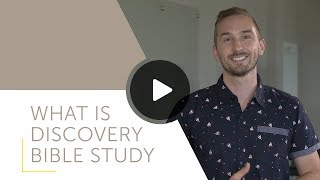 What is Discovery Bible Study