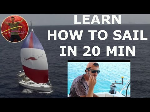 LEARN HOW TO SAIL IN 20 MIN - Ep 52