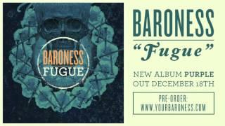 BARONESS - Fugue [AUDIO]