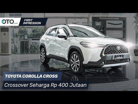Toyota Corolla Cross | First Impression | Crossover Seharga Rp 400 Jutaan | OTO.com