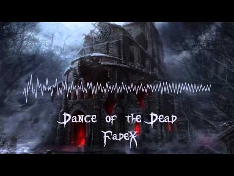 FadeX - Dance of the Dead (Original Mix) [Free Download]