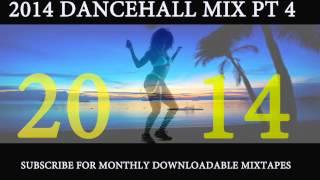 2014 DANCEHALL MIX PT 4