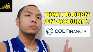 How to Open an Account with COL Financial? And Start Investing in STOCKS - Peso Smart PH