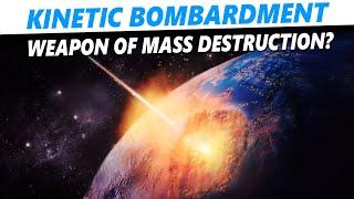 Physics of orbital kinetic bombardment