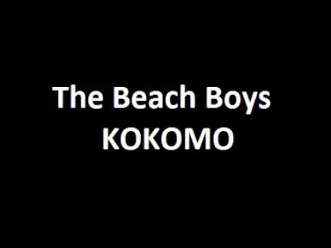 The Beach Boys - Kokomo 10 HOURS Mp3