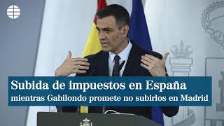 """Sánchez dice que Gabilondo actúa en calidad de """"candidato"""" sobre los impuestos en Madrid"""