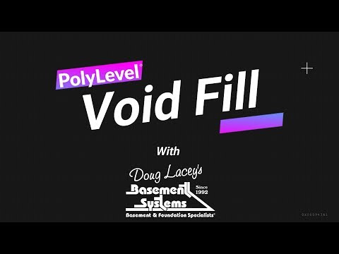 A Void Fill with our PolyLevel® System | Doug Lacey's Basement Systems