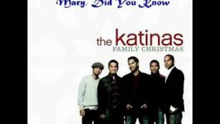 The Katinas - Mary Did You Know .. !