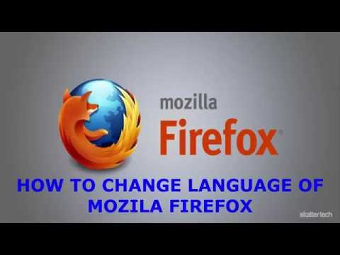 How To Change Language Of Mozila Firefox Browser