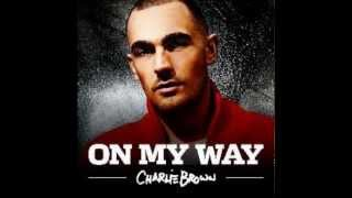 Charlie Brown - I'm On My Way