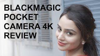 Blackmagic Pocket Camera 4K Real World Review