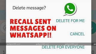 Whatsapp Update - Recall/Delete Sent Messages Delete For Me Delete For Everyone