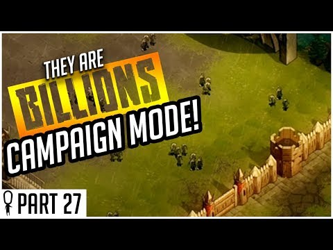 The Relentless Cape Storm - Part 27 - They Are Billions CAMPAIGN MODE Lets Play Gameplay