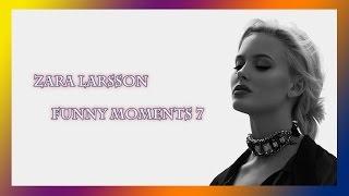 Zara Larsson - Funny Moments 7