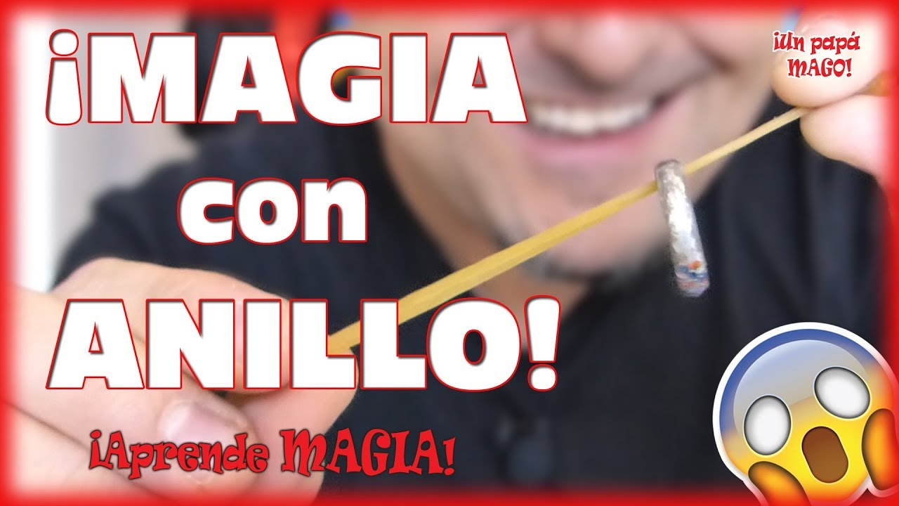 TRUCO DE MAGIA CON ANILLO | APRENDE MAGIA | is Family Friendly
