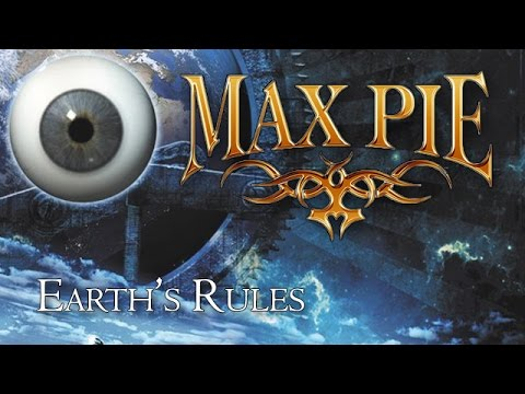 "Max Pie - Earth's Rules from their latest album ""Eight Pieces - One World"""