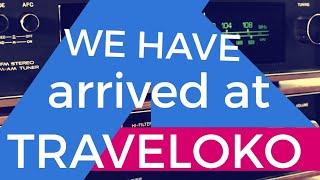 We Have Arrived at TRAVELOKO