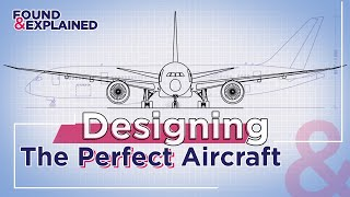 Building The Perfect Aircraft - What Would It Look Like & Where Would It Fly?