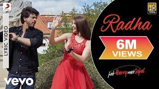 Radha Lyric Video - Jab Harry Met Sejal|Shah Rukh Khan