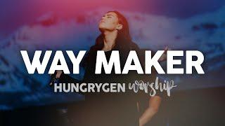 WAY MAKER - Unplugged | HungryGen Worship