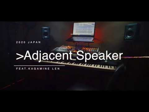 Adjacent Speaker Feat.KAGAMINE LEN by BIGHEAD