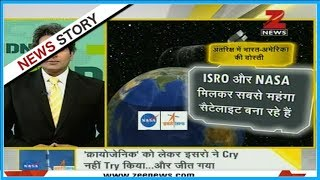 DNA: NASA, ISRO join hands to build Earth-imaging satellite