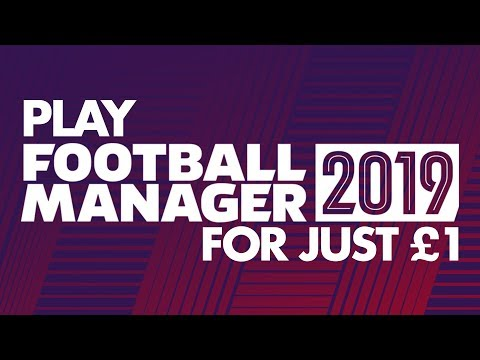Play FOOTBALL MANAGER 2019 for just £1 | FM19 announced  for new Xbox Game Pass for PC at E3