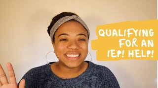 IEP | How to Qualify For An IEP | Special Education