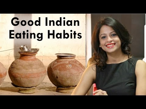 Good Indian Eating Habits