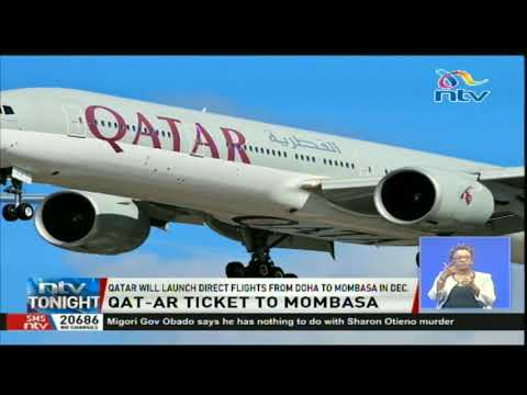 Qatar will launch direct flights from Doha to Mombasa in December