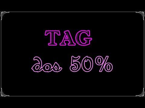 TAG dos 50% | Um Livro e Só
