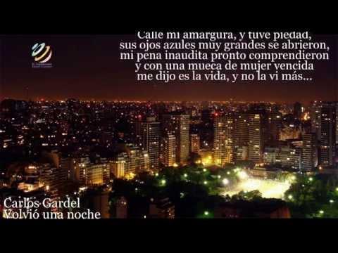 Carlos Gardel - Volvió una noche (Letra-Lyrics)