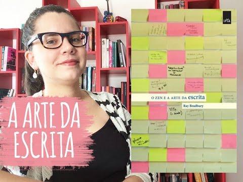 O ZEN E A ARTE DA ESCRITA, de Ray Bradbury | BOOK ADDICT
