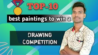 🥇Top-10 best painting ideas to win a drawing competition easily🥇