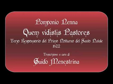 Pomponio Nenna - Quem vidistis Pastores (1622)