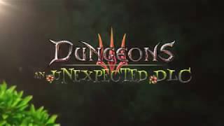 VideoImage1 Dungeons 3: An Unexpected DLC