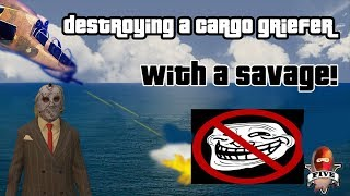 GTA Destroying a Cargo Griefer with a Savage, Crew army punishes a griefer