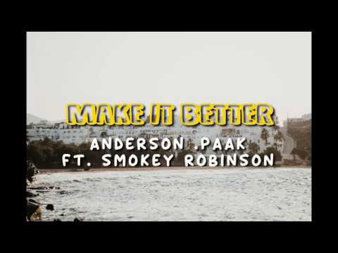 Anderson .Paak- Make It Better Ft. Smokey Robinson || Lyrics🍹