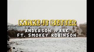 Anderson .Paak- Make It Better ft. Smokey Robinson || Lyrics🍹