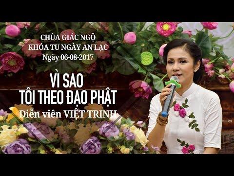 Vì sao tôi theo đạo Phật kỳ 18 - Diễn viên Việt Trinh