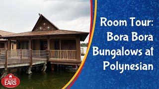 Polynesian Villas And Bungalows - The Bungalows - Room Tour