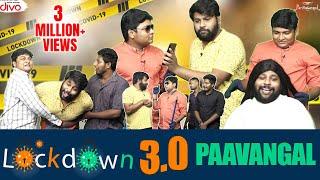 Lockdown 3.0 Paavangal   Parithabangal