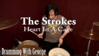 The Strokes - Drum Cover - Heart In A Cage