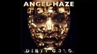 Angel Haze - Dirty Gold (Dirty Gold Album Leak)