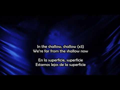 Shallow - Lady Gaga Ft Bradley Cooper Lyrics (Ingles, Español)