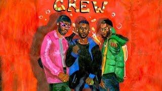 Crew [Clean]   GoldLink Ft. Shy Glizzy & Brent Faiyaz